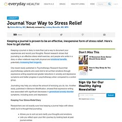 Journal Your Way to Stress Relief - Longevity Center