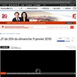 Le 20h de France 2 : journal télévisé du 11 janvier 2015 en replay