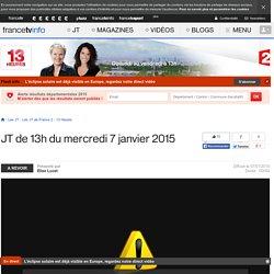 Le 13h de France 2 : journal télévisé du 7 janvier 2015 en replay