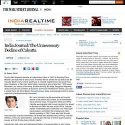 India Journal: The Unnecessary Decline of Calcutta - India Real Time