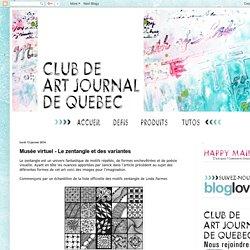 Club de art journal de Québec : Musée virtuel - Le zentangle et des variantes