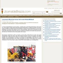 JournalDeBrazza.com: Lancement officiel des travaux de la route Kinkala-Mindouli