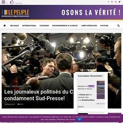 Les journaleux politisés du CDJ condamnent Sud-Presse!