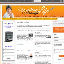 Journaling Prompts to enhance your journal writing. — Writing Through Life