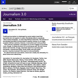 Journalism 3.0 - Journalism 3.0 - Media Ecology and the Future