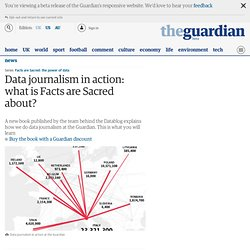 Data journalism in action: what is Facts are Sacred about?