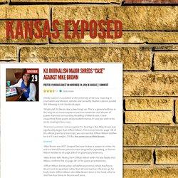 "KU Journalism Major Shreds ""Case"" Against Mike Brown"