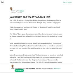Journalism and the Who Cares Test – Medium