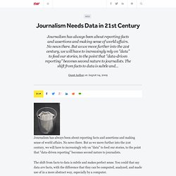 Journalism Needs Data in 21st Century