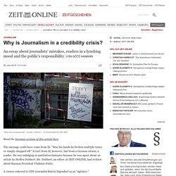 Journalism: Why is Journalism in a credibility crisis?