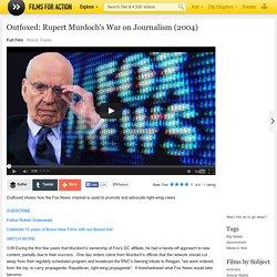 Outfoxed: Rupert Murdoch's War on Journalism (2004)