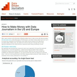 How to Make Money with Data Journalism in the US and Europe