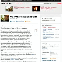 The Best of Journalism (2009) - Conor Friedersdorf - Metablog -