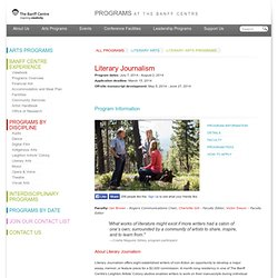 Literary Journalism — Program Information — The Banff Centre
