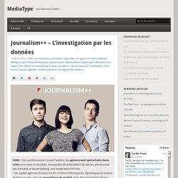Journalism++ - L'investigation par les données - MediaType