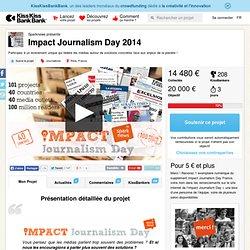 Impact Journalism Day 2014 présenté par Sparknews