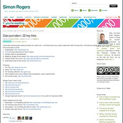 Data journalism: 22 key links « Simon Rogers