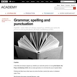 BBC Academy - Journalism - Grammar, spelling and punctuation