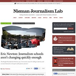 Eric Newton: Journalism schools aren't changing quickly enough