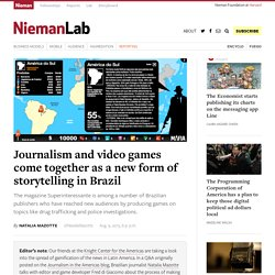 Journalism and video games come together as a new form of storytelling in Brazil