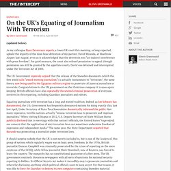 On the UK's Equating of Journalism With Terrorism