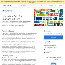 Journalism Skills for Engaged Citizens - The University of Melbourne