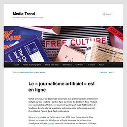 [2010] Le «journalisme artificiel» est en ligne