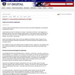 Chapitre 5 - Le journalisme audiovisuel et en ligne