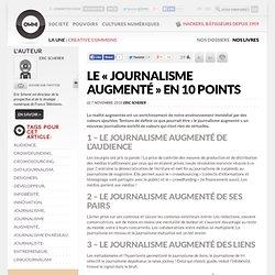 Le « journalisme augmenté » en 10 points