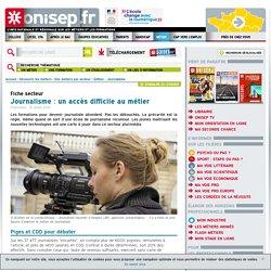 Journalisme : un accès difficile au métier