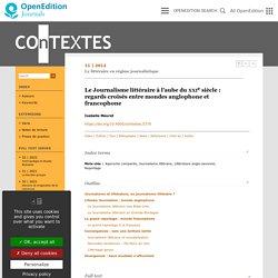 Le Journalisme littéraire à l'aube du xxie siècle: regards croisés entre mondes anglophone et francophone