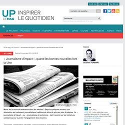 «Journalisme d'impact», quand les bonnes nouvelles font la Une