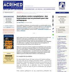 Journalisme contre complotisme : des imprécateurs qui se prennent pour des pédagogues (Henri Maler, mars 2014)