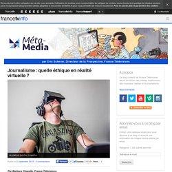 Journalisme : quelle éthique en réalité virtuelle