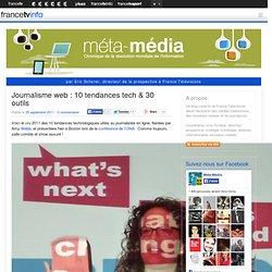 Journalisme web : 10 tendances tech & 30 outils