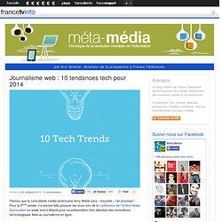Journalisme web : 10 tendances tech pour 2014