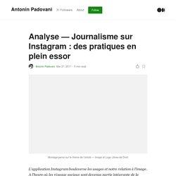 Analyse — Journalisme sur Instagram : des pratiques en plein essor