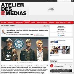 Journalisme, vie privée et liberté d'expression : les leçons de l'Affaire Snowden