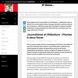 Journalisme et littérature : Plumes à deux faces