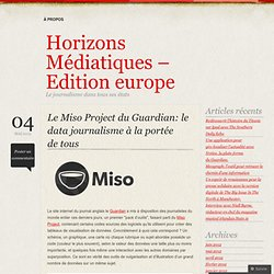 Le Miso Project du Guardian: le data journalisme à la portée de tous