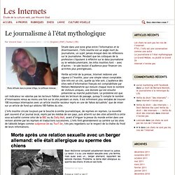 Le journalisme à l'état mythologique | Les Internets