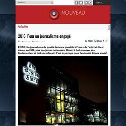 2016: Pour un journalisme engagé - NOUVEAU MONDE Magazine