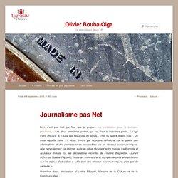 Billet : Journaliste pas net (critique des clichés des élites sur internet)