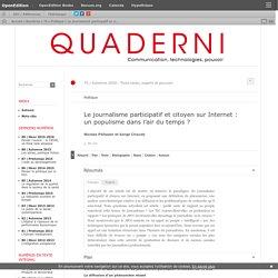 Le journalisme participatif et citoyen sur Internet: un populisme dans l'air du temps?