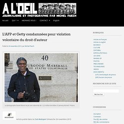 L'AFP et Getty condamnées pour violation volontaire du droit d'auteu