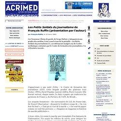 Les Petits Soldats du journalisme de François Ruffin (présentation par l'auteur)