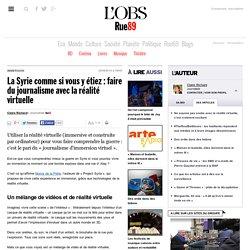 La Syrie comme si vous y étiez: faire du journalisme avec la réalité virtuelle