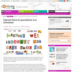 Internet force le journalisme à se réinventer (L'Atelier)