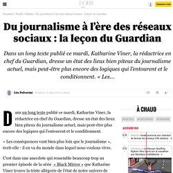Du journalisme à l'ère des réseaux sociaux: la leçon du Guardian