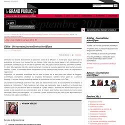Édito - Un nouveau journalisme scientifique